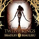 Twelve Kings: The Song of the Shattered Sands Audiobook by Bradley Beaulieu Narrated by Sarah Coomes
