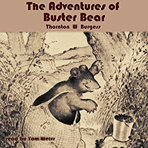 The Adventures of Buster Bear Audiobook