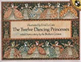 The Twelve Dancing Princesses (Picture Puffin) (0140503226) by Grimm, Jacob