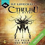 La Peur qui rôde (Cthulhu - Le mythe 17) | H. P. Lovecraft