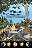 img - for Llewellyn's 2016 Witches' Companion: An Almanac for Contemporary Living (Llewellyns Witches Companion) book / textbook / text book
