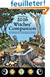 Llewellyn's Witches' Companion 2016:...