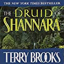 The Druid of Shannara Audiobook by Terry Brooks Narrated by John Lee