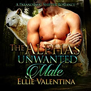 The Alpha's Unwanted Mate Audiobook