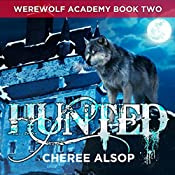 Hunted: Werewolf Academy, Book 2 | Cheree Alsop
