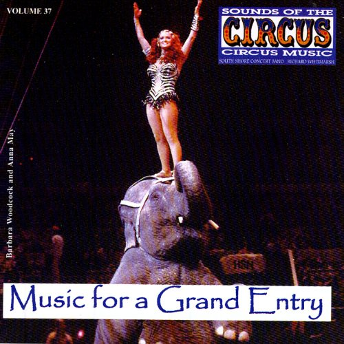 Sounds Of The Circus Vol. 37: Music For A Grand Entry front-470993