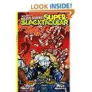 The Complete Major Bummer Super Slacktacular!