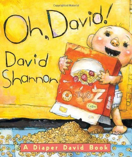 Oh, David! A Diaper David Book [Board book] David Shannon