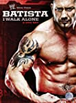 WWE - Batista I Walk Alone [DVD] [2009]