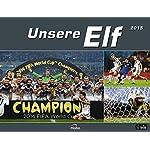 Unsere Elf 2016 - Die Deutsche Nationalmannschaft - Fußballkalender 2016 - 39 x 30 cm