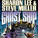 Ghost Ship: Liaden Universe, Theo Waitley, Book 3 Audiobook by Sharon Lee, Steve Miller Narrated by Eileen Stevens