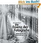 Die Essenz der Fotografie: Sehen lern...