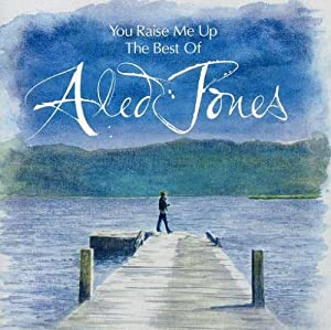 You Raise Me Up The Best Of Aled Jones by Decca (UMO)