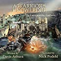 A Warrior's Knowledge, Book 2: The Castes and the OutCastes (       UNABRIDGED) by Davis Ashura Narrated by Nick Podehl