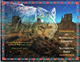 img - for The mythological expressions of southwestern design: Featuring Diana Bryer, paintings in oil ; Christin Wolf, designs in jewelry book / textbook / text book