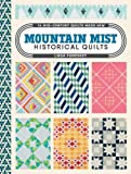 img - for Mountain Mist Historical Quilts: 14 Mid-Century Quilts Made New book / textbook / text book