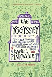 The Yggyssey: How Iggy Wondered What Happened to All the Ghosts, Found Out Where They Went, and Went There (0547328656) by Pinkwater, Daniel