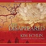 The Disappeared | Kim Echlin