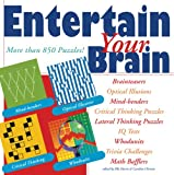 Entertain Your Brain: More than 850 Puzzles!