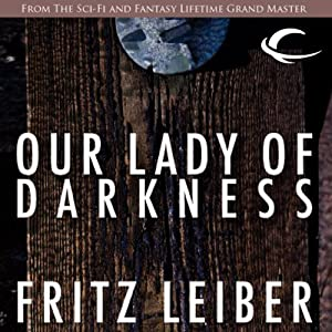 Our Lady of Darkness | [Fritz Leiber]