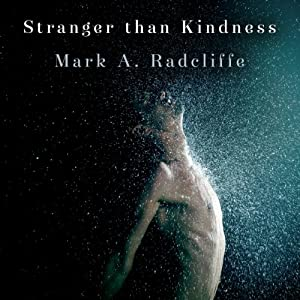 Stranger Than Kindness Audiobook