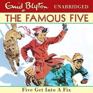 Five Get Into A Fix Audiobook