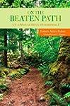 On the Beaten Path: An Appalachian Pi...