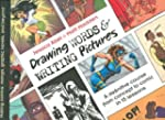 Drawing Words & Writing Pictures: Mak...