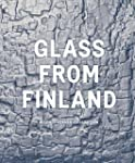 Glass from Finland in the Bischofberg...