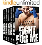 Fight For Me (The Fight For Me Series Box Set) (MMA Romance) (Sports Romance)