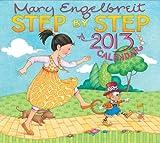Mary Engelbreit 2013 Deluxe Wall Calendar: Step By Step