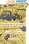 Maimonides in His World: Portrait of...