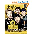 Hey, Let's Make a Band!: The Official 5SOS Book