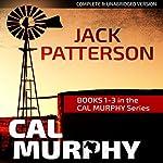 Cal Murphy Thriller Bundle: Books 1-3 | Jack Patterson