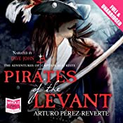The Pirates of the Levant | Arturo Perez-Reverte