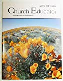 img - for Church Educator: Creative Resources for Church Educators. Volume 24 Number 8, August 1999 book / textbook / text book