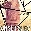 Unsettled: The Chosen, Book 1 Audiobook by Alisa Mullen Narrated by Claire White