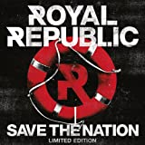 Save The Nation (Limited Edition) Royal Republic