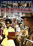 The Little Rock Nine and the Fight for Equal Education (Graphic History of the Civil Rights Movement)