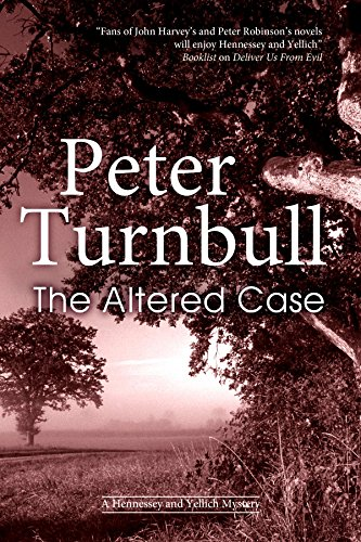 The Altered Case (Hennessey and Yellich Mysteries)