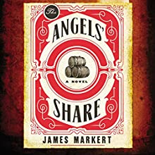 The Angels' Share Audiobook by James Markert Narrated by Gabe Wicks