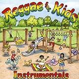echange, troc Reggae For Kids - Reggae For Kids : Instrumentals