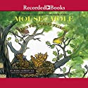 Mouse and Mole: Fine Feathered Friends (       UNABRIDGED) by Wong Herbert Yee Narrated by Michelle O. Medlin