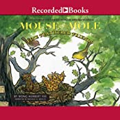Mouse and Mole: Fine Feathered Friends | Wong Herbert Yee
