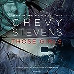 Those Girls | Chevy Stevens