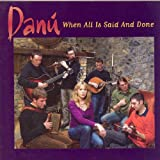 DANU - WHEN ALL IS SAID AND DONE