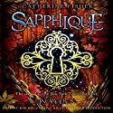Sapphique: Incarceron Series, Book 2 (       UNABRIDGED) by Catherine Fisher Narrated by Kim Mai Guest
