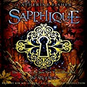 Sapphique: Incarceron Series, Book 2 | [Catherine Fisher]