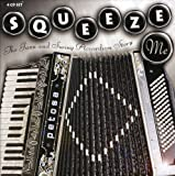 Squeeze Me: The Jazz & Swing Accordian