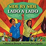 img - for Side by Side/Lado a Lado: The Story of Dolores Huerta and Cesar Chavez/La Historia de Dolores Huerta y Cesar Chavez book / textbook / text book